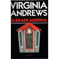 ANDREWS, VIRGINIA C.: Älskade Audrina