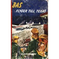 AARDENBURG, AART VAN: Bas flyger till Texas