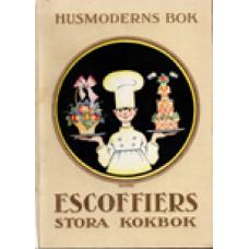 ESCOFFIERS: Escoffiers stora kokbok. del 1