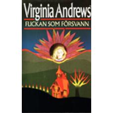 ANDREWS, VIRGINIA C.: Flickan som försvann
