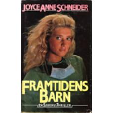 SCHNEIDER, JOYCE ANNIE: Framtidens barn