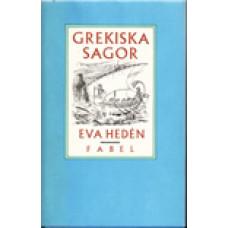HEDÉN, EVA: Grekiska sagor