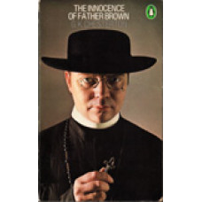 CHESTERTON, GILBERT KEITH: The innocence of Father Brown
