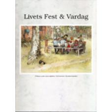 LIVETS FEST & VARDAG: Livets fest & vardag