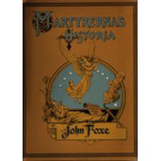 FOXE, JOHN: Martyrernas historia