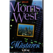 WEST, MORRIS L: Mästaren