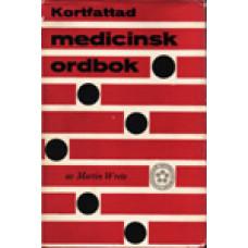 WRETE, MARTIN: Kortfattad medicinsk ordbok