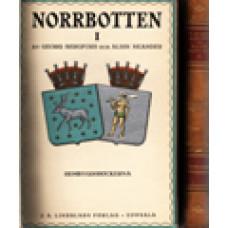BERGFORS, GEORG och NEANDER, ALBIN: Norrbotten. Del 1-2, läsebok