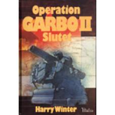 WINTER, HARRY: Operation Garbo II. Slutet