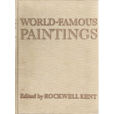 KENT, ROCKWELL red.: World-famous Paintings
