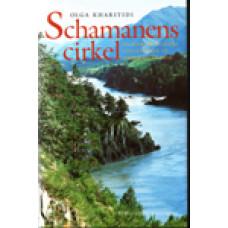 KHARITIDI, OLGA: Schamanens cirkel