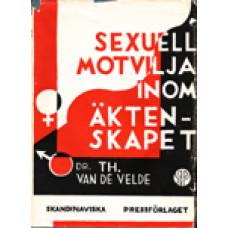 VELDE, T H, VAN DE: Sexuell motvilja inom äktenskapet