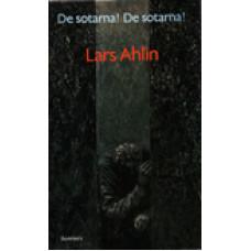 AHLIN, LARS: De sotarna! De sotarna!