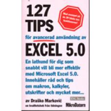 MARKOVIC, DRASKO: 127 tips för avancerad användning av Excel 5.0