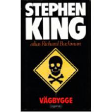 KING, STEPHEN: Vägbygge