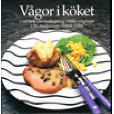 ANDERSSON, ULLA & PALM, FRANK: Vågor i köket. Handbok med recept