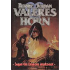 JORDAN, ROBERT: Sagan om Drakens återkomst. Bok 3: Valeres horn