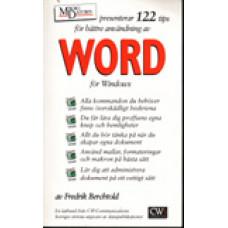 BERCHTOLD, FREDRIK A.: 122 tips för bättre användning av Word